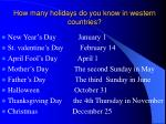 how many holidays do you know in western countries