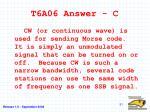 t6a06 answer c