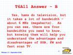 t6a11 answer b