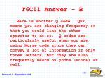 t6c11 answer b