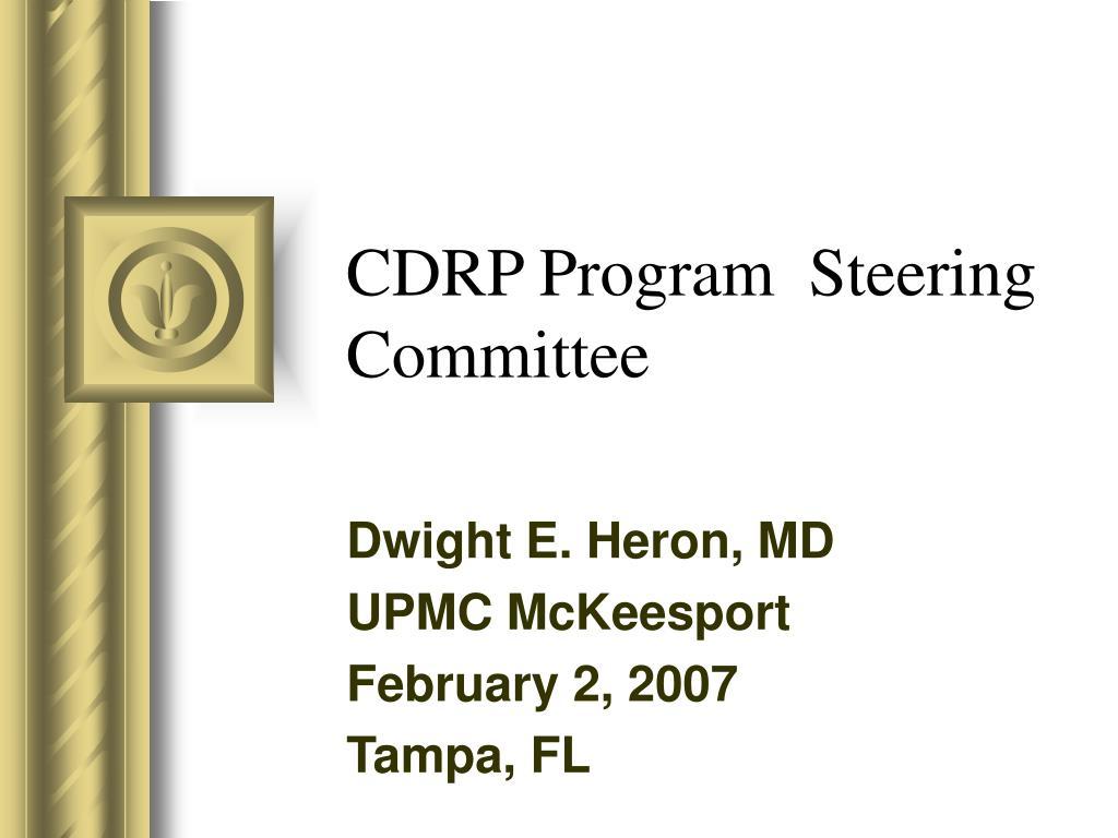 cdrp program steering committee l.