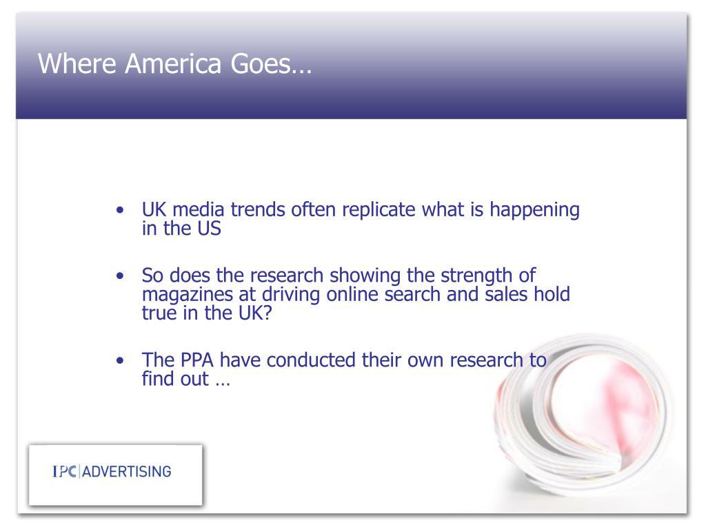 Where America Goes…