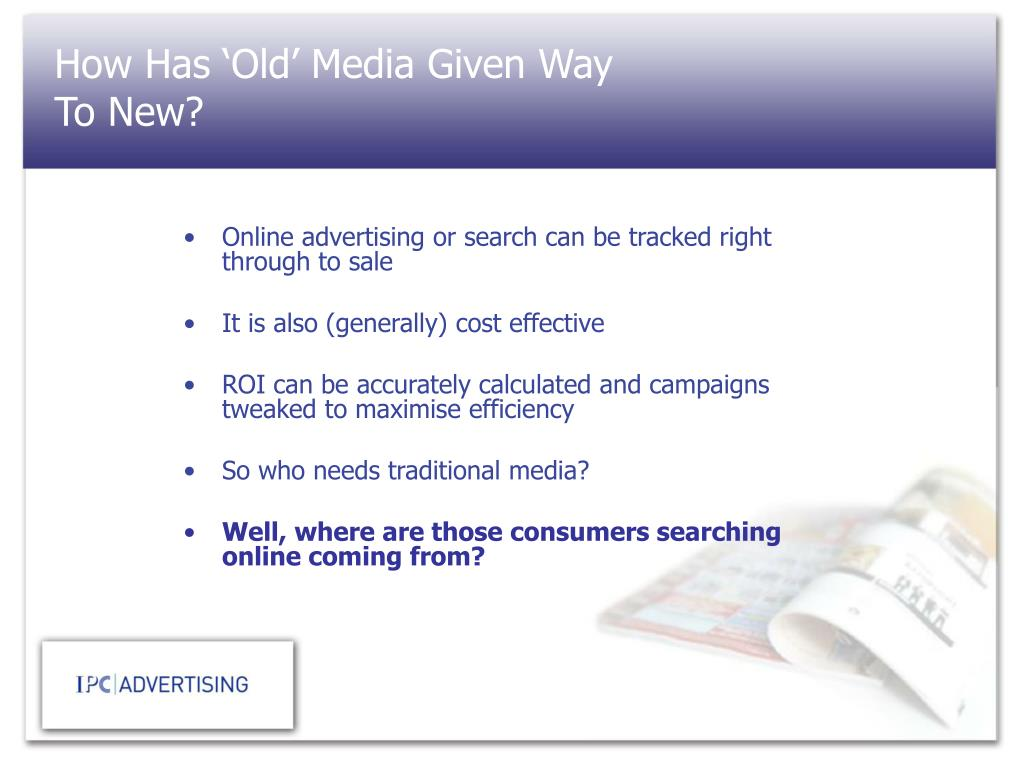 How Has 'Old' Media Given Way To New?