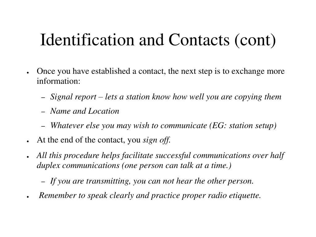 Identification and Contacts (cont)