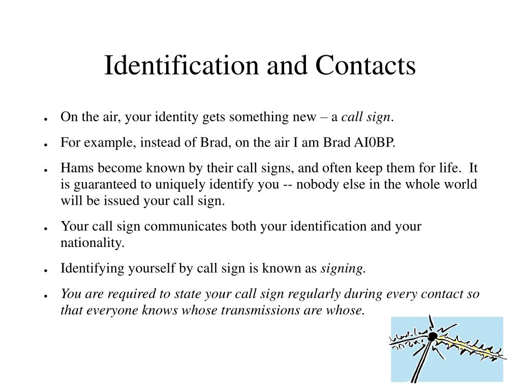 Identification and Contacts