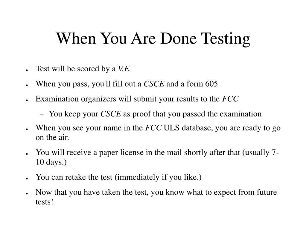When You Are Done Testing