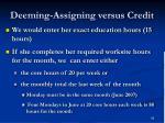 deeming assigning versus credit60