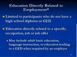 education directly related to employment