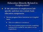 education directly related to employment84