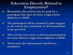 education directly related to employment85