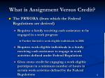 what is assignment versus credit