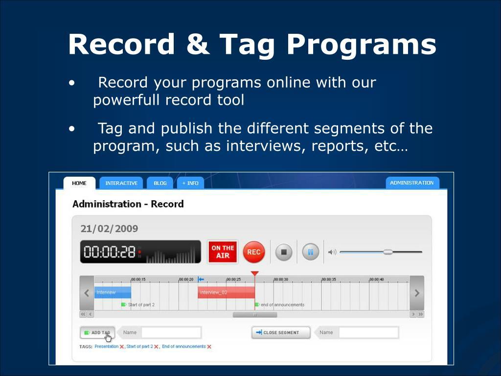 Record & Tag Programs