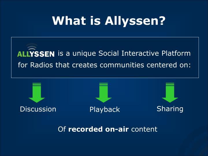 What is Allyssen?