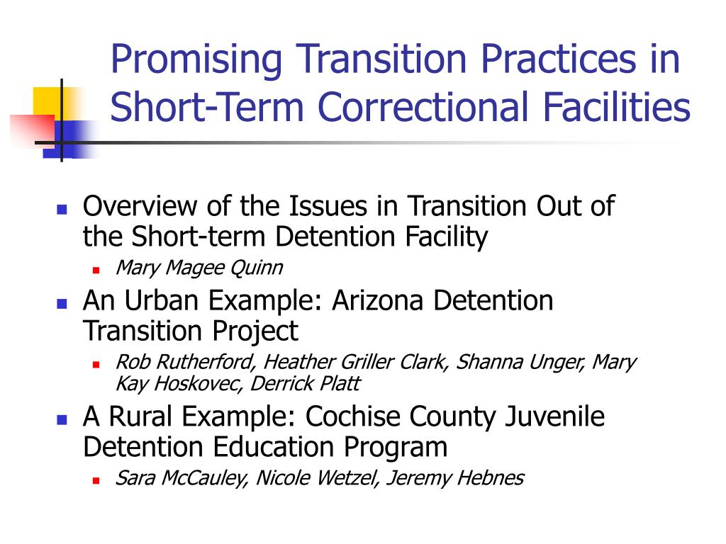 promising transition practices in short term correctional facilities l.