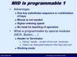 mid is programmable 1