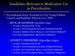 guidelines relevant to medication use in preschoolers23