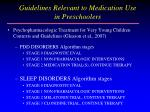 guidelines relevant to medication use in preschoolers24