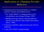 implications re changing provider behaviors
