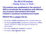 the reach institute putting science to work