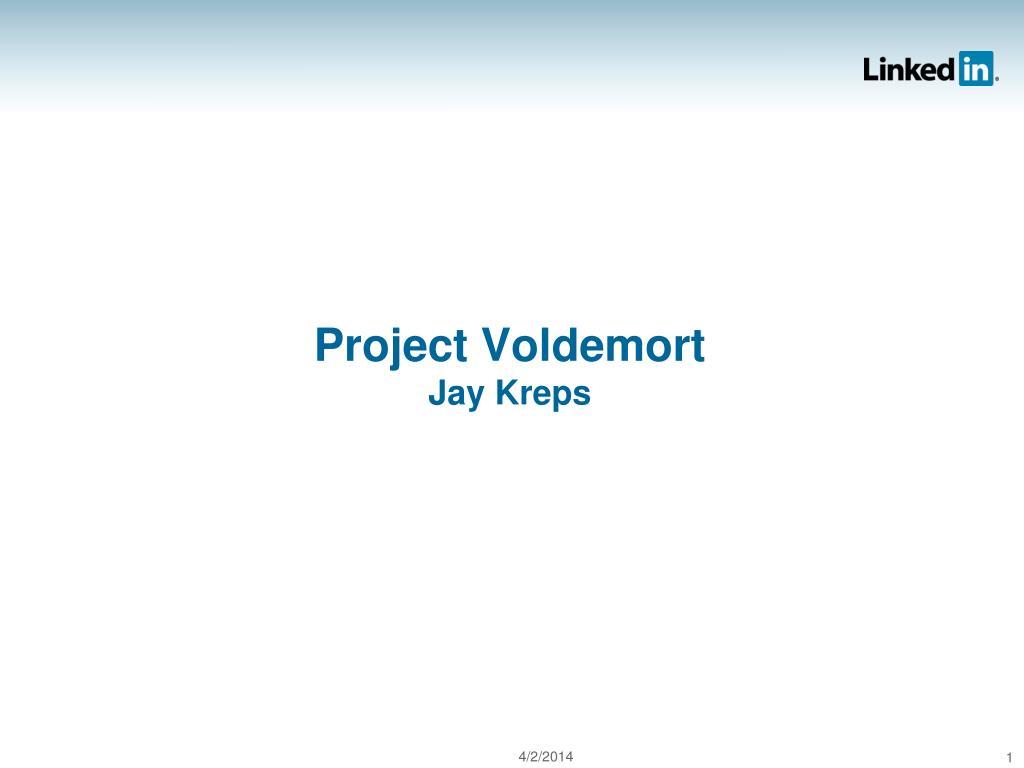 project voldemort jay kreps l.