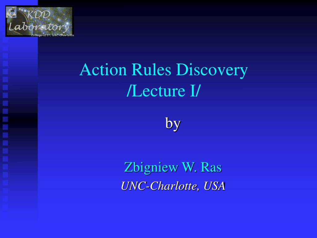 action rules discovery lecture i l.