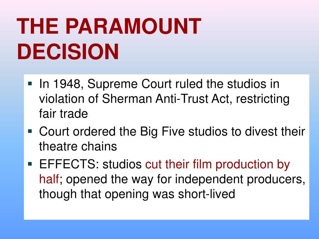 THE PARAMOUNT DECISION