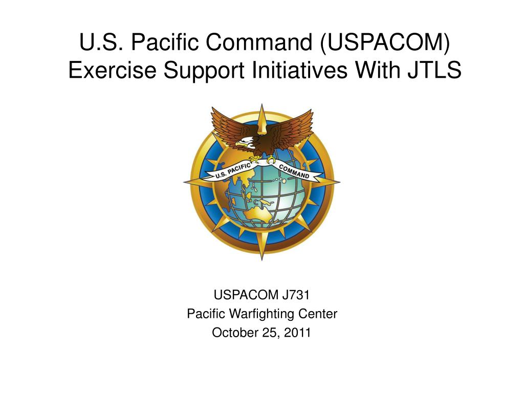 u s pacific command uspacom exercise support initiatives with jtls l.