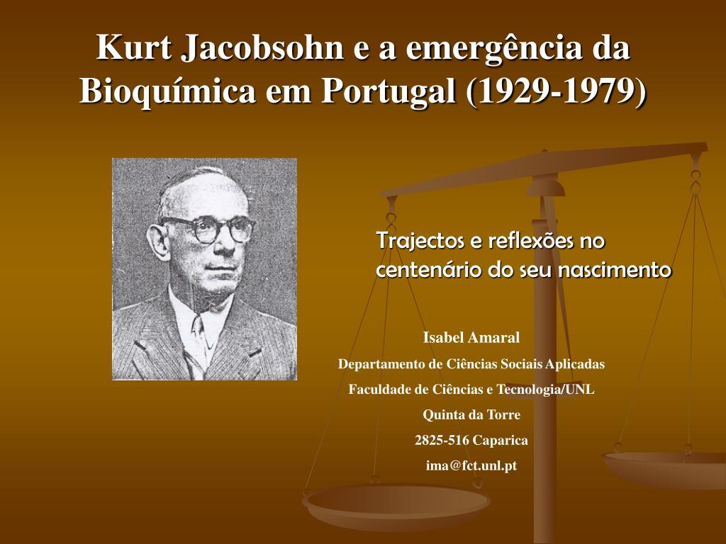 kurt jacobsohn e a emerg ncia da bioqu mica em portugal 1929 1979 l.