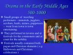 drama in the early middle ages 500 1000