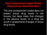 one compartment open model intravenous administration18