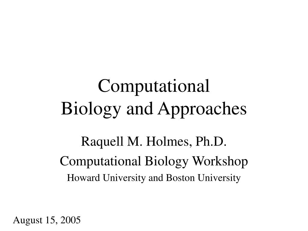 computational biology and approaches l.