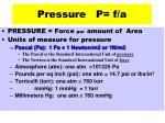 pressure p f a