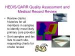 hedis qarr quality assessment and medical record review25