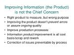 improving information the product is not the chief concern