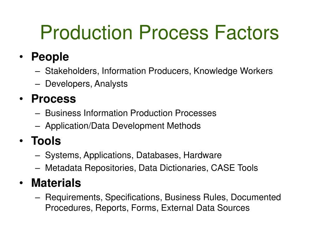 Production Process Factors