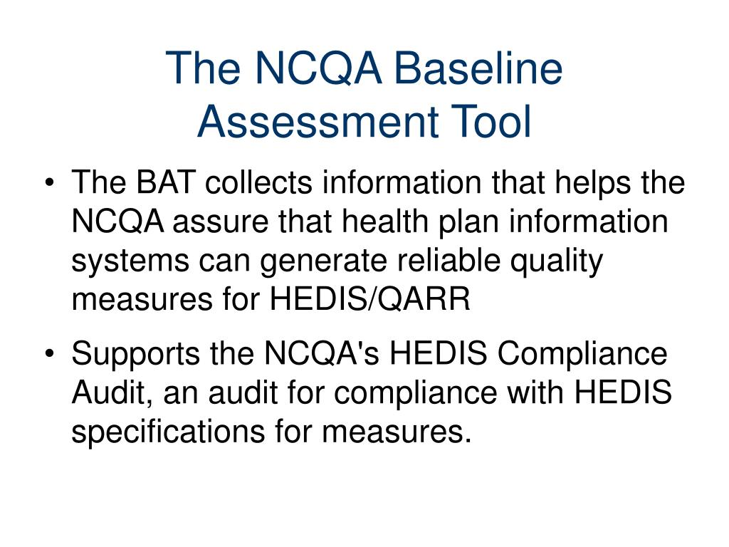The NCQA Baseline Assessment Tool