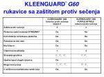 kleenguard g60 rukavice sa za titom protiv se enja