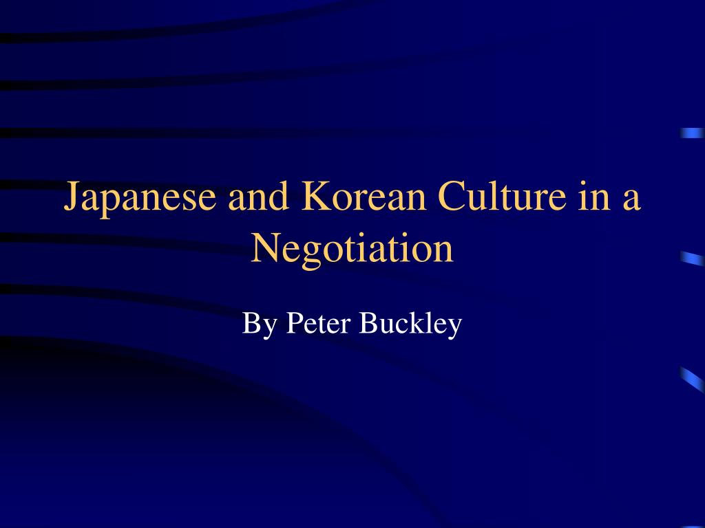 japanese and korean culture in a negotiation l.