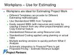 workplans use for estimating