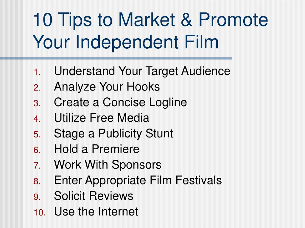 10 Tips to Market & Promote Your Independent Film