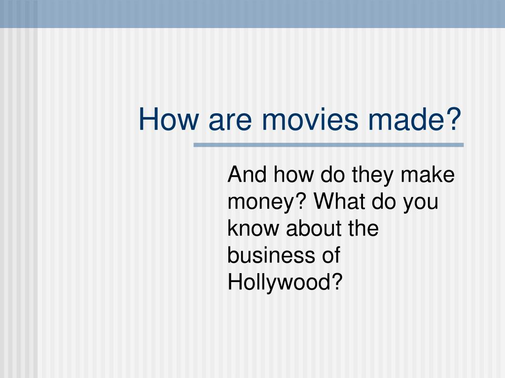 how are movies made l.