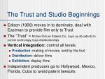 the trust and studio beginnings