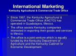 international marketing kentucky agricultural commercial trade office