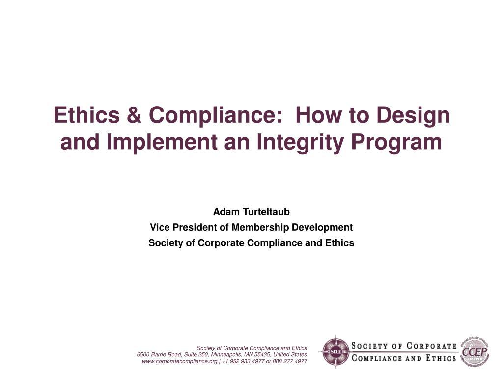 adam turteltaub vice president of membership development society of corporate compliance and ethics l.
