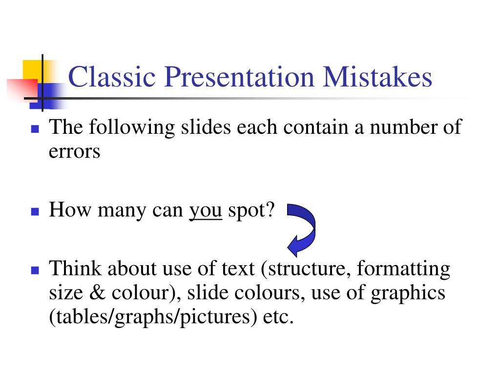classic presentation mistakes l.
