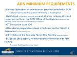 adn minimum requirements