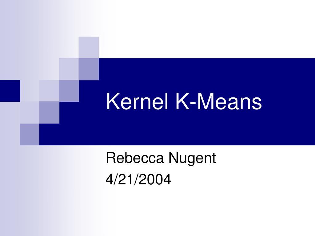 kernel k means l.