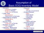 assumption of basic eoq inventory model