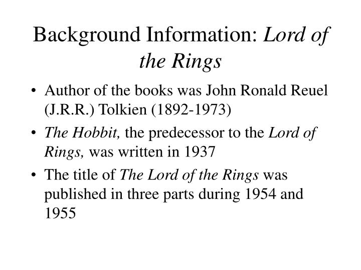 Background information lord of the rings