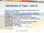 attributes of type cont d